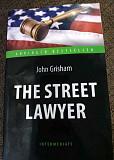 Книга John Grisham The street lawyer англ.яз Нижний Новгород